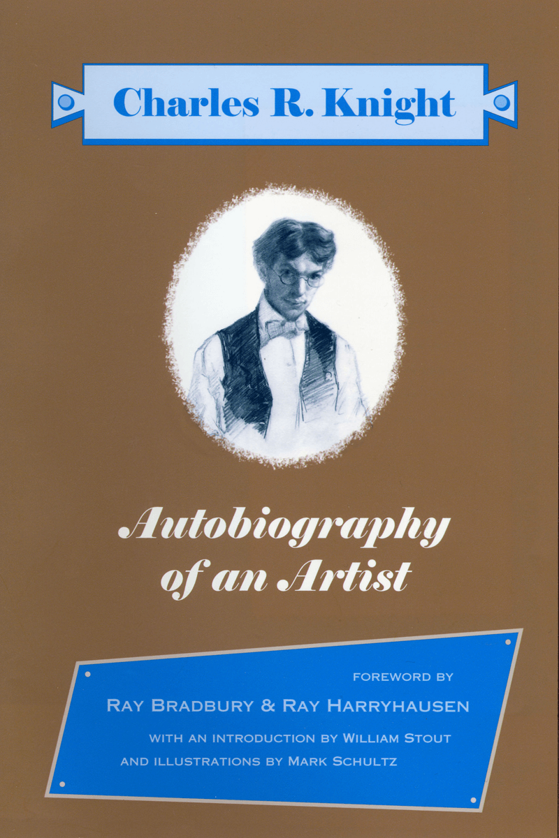 Charles R. Knight: Autobiography of an Artist